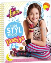 Soy Luna Mój styl, moja pasja -  | mała okładka