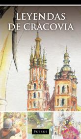 Leyendas de Cracovia. Legendy o Krakowie w języku hiszpańskim - Zbigniew Iwański | mała okładka