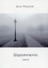 Wspomnienia Tom 3 - Jerzy Mościcki | mała okładka