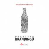Praktyka brandingu - Maciej Tesławski | mała okładka