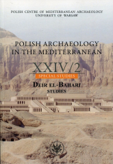 Polish Archaelogy in the Mediterranean 24/2 Special Studies. Deir El-Bahari. Studies -  | mała okładka