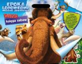 Epoka Lodowcowa. Mocne uderzenie Wielka księga zabaw - zbiorowe opracowanie | mała okładka