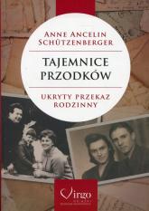 Tajemnice przodków Ukryty przekaz rodzinny - Ancelin Schutzenberger Anne | mała okładka