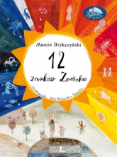 12 znaków zodiaku - Marcin Brykczyński | mała okładka