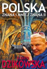Polska znana i mniej znana II - Elżbieta Dzikowska | mała okładka