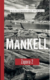 Zapora Częsć 2 - Henning Mankell | mała okładka