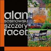 Szczery facet - Alan Sasinowski   mała okładka