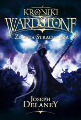 Kroniki Wardstone 13 Zemsta stracharza - Joseph Delaney | mała okładka