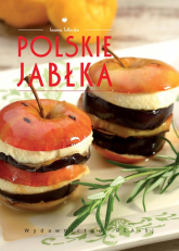 Polskie jabłka Poszerzamy kulinarne horyzonty - Joanna Tołłoczko | mała okładka