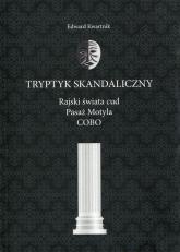 Tryptyk skandaliczny - Edward Kwartnik   mała okładka