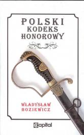 Polski kodeks honorowy - Władysław Boziewicz | mała okładka