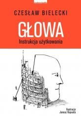 Głowa Instrukcja użytkowania - Czesław Bielecki | mała okładka