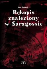 Rękopis znaleziony w Saragossie - Jan Potocki | mała okładka
