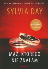 Mąż którego nie znałam - Sylvia Day | mała okładka