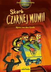 Skarb Czarnej Mumii - Van denEynde Bjorn | mała okładka