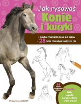 Jak rysować Konie i kucyki - Robin Cuddy | mała okładka