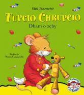 Tupcio Chrupcio Dbam o zęby - Eliza Piotrowska | mała okładka