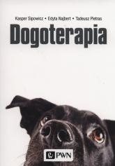 Dogoterapia - Sipowicz Kasper, Pietras Tadeusz, Najbert Edyta | mała okładka
