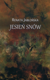 Jesień snów - Renata Jabłońska   mała okładka