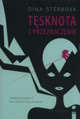 Tęsknota i przeznaczenie Pierwsze kobiety na ośmiotysięcznikach - Dina Sterbova | mała okładka