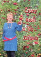 Cztery kroki do zdrowia - Stefania Korżawska   mała okładka