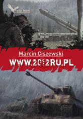 WWW.2012RU.PL Wojna.pl (www) 5. - Marcin Ciszewski | mała okładka