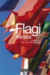 Flagi świata Leksykon flag i państw świata - Stanisław Zasada   mała okładka