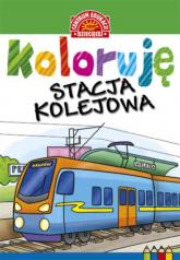 Koloruję Stacja kolejowa -  | mała okładka