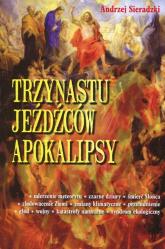 Trzynastu jeźdźców Apokalipsy - Andrzej Sieradzki | mała okładka