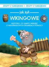Jak żyli ludzie Wikingowie - Iwona Czarkowska | mała okładka