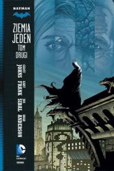 Batman Tom 2 Ziemia Jeden - Johns Geoff, Frank Gary, Sibal Jon | mała okładka