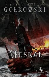 Moskal - Michał Gołkowski | mała okładka