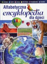 Alfabetyczna encyklopedia dla dzieci - zbiorowa praca | mała okładka