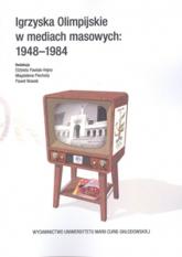 Igrzyska Olimpijskie w mediach masowych 1948-1984 -  | mała okładka
