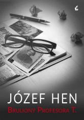 Bruliony Profesora T. - Józef Hen | mała okładka