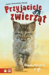 Osamotniony Ryś Przyjaciele zwierząt - Aniela Cholewińska-Szkolik   mała okładka