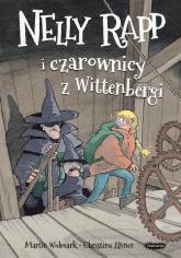 Nelly Rapp i czarownicy z Wittenbergi - Martin Widmark | mała okładka