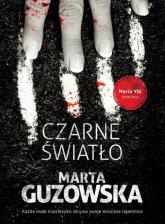 Czarne światło - Marta Guzowska | mała okładka