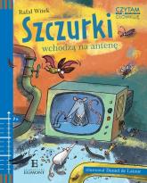 Czytam i główkuję Szczurki wchodzą na antenę - Rafał Witek | mała okładka