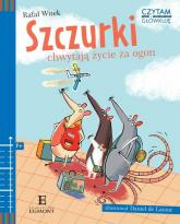 Czytam i główkuję Szczurki chwytają życie za ogon - Rafał Witek | mała okładka