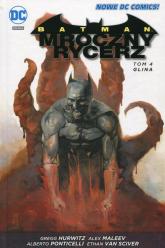 Batman Mroczny rycerz Tom 4 Glina - Hurwitz Gregg, Maleev Alex, Ponticelli Albert | mała okładka
