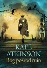 Bóg pośród ruin Bóg pośród ruin - Kate Atkinson | mała okładka