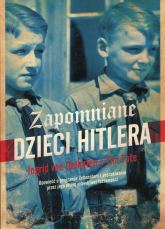 Zapomniane dzieci Hitlera - Oelhafen Ingrid von, Tate Tim | mała okładka