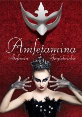 Amfetamina - Stefania Jagielnicka | mała okładka