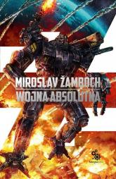 Wojna absolutna - Miroslav Zamboch | mała okładka