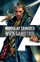 Koniasz Tom 3 Wilk samotnik - Miroslav Zamboch | mała okładka