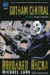 Gotham Central Tom 2 Klauni i szaleńcy - Ed Brubaker | mała okładka