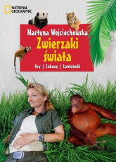 Zwierzaki świata Gry, zabawy, łamigłówki - Martyna Wojciechowska | mała okładka