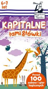 Kapitalne łamigłówki (6-7 lat) - Magdalena Trepczyńska | mała okładka