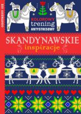 Kolorowy trening antystresowy Skandynawskie inspiracje -  | mała okładka